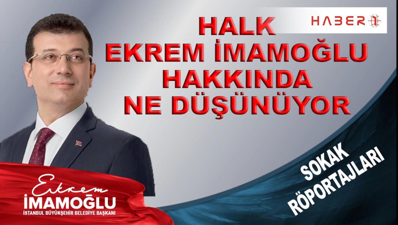 İstanbul halkı, Büyükşehir Belediye Başkanı Ekrem İmamoğlu hakkında ne düşünüyor?